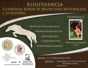 Konferencja Harmonia Konia w Medycynie Naturalnej i Sportowej, Wrocław. Konferencję poprowadzi Joyce Harman